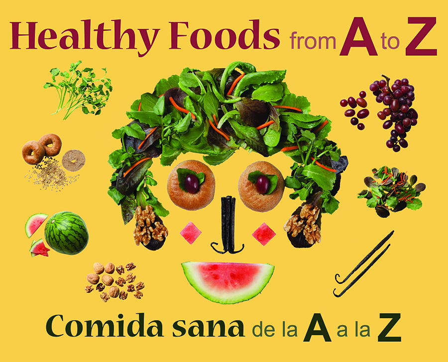 Healthy Foods from A to Z / Comida Sana de la A a la Z
