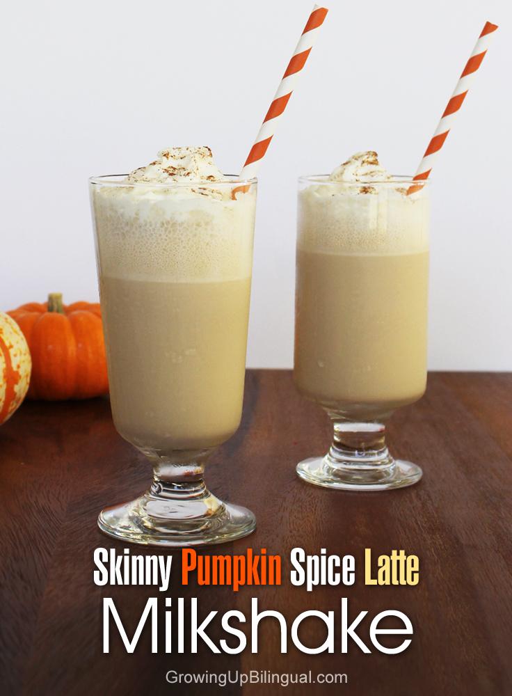 Skinny Pumpkin Spice Latte Milkshake - Growing Up Bilingual