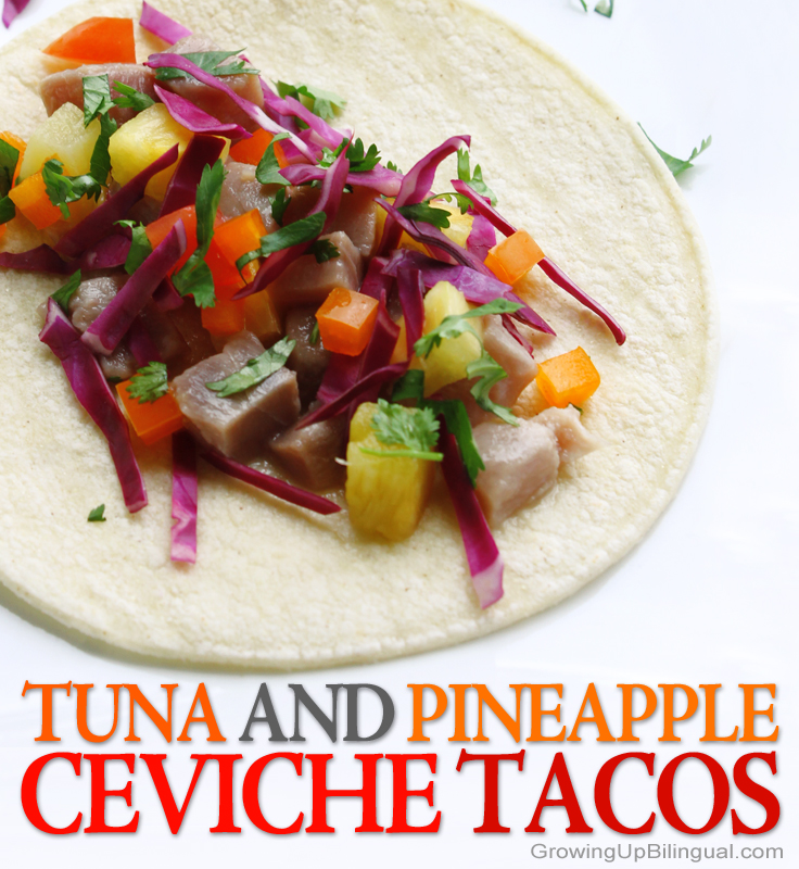 Tuna and Pineapple Ceviche Tacos - Growing Up Bilingual