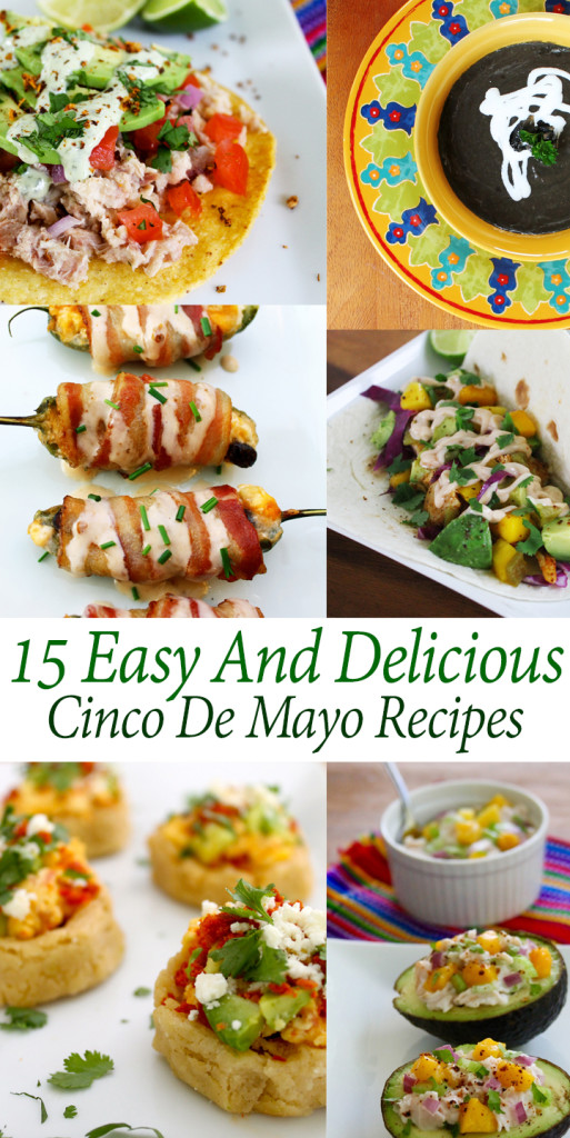 15 Easy and Delicious Cinco de Mayo Recipes