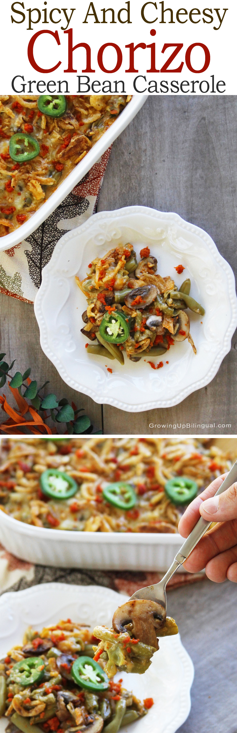 Spicy And Cheesy Chorizo Green Bean Casserole pinterest