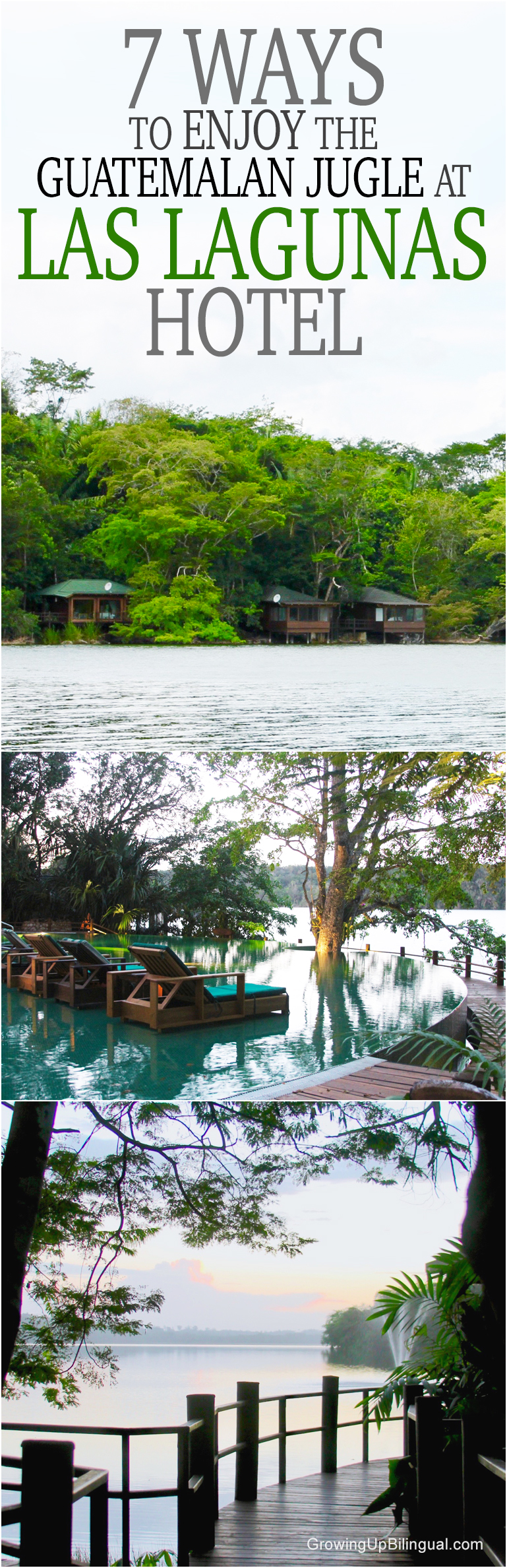 7 Ways To Enjoy The Guatemalan Jungle At Las Lagunas Hotel
