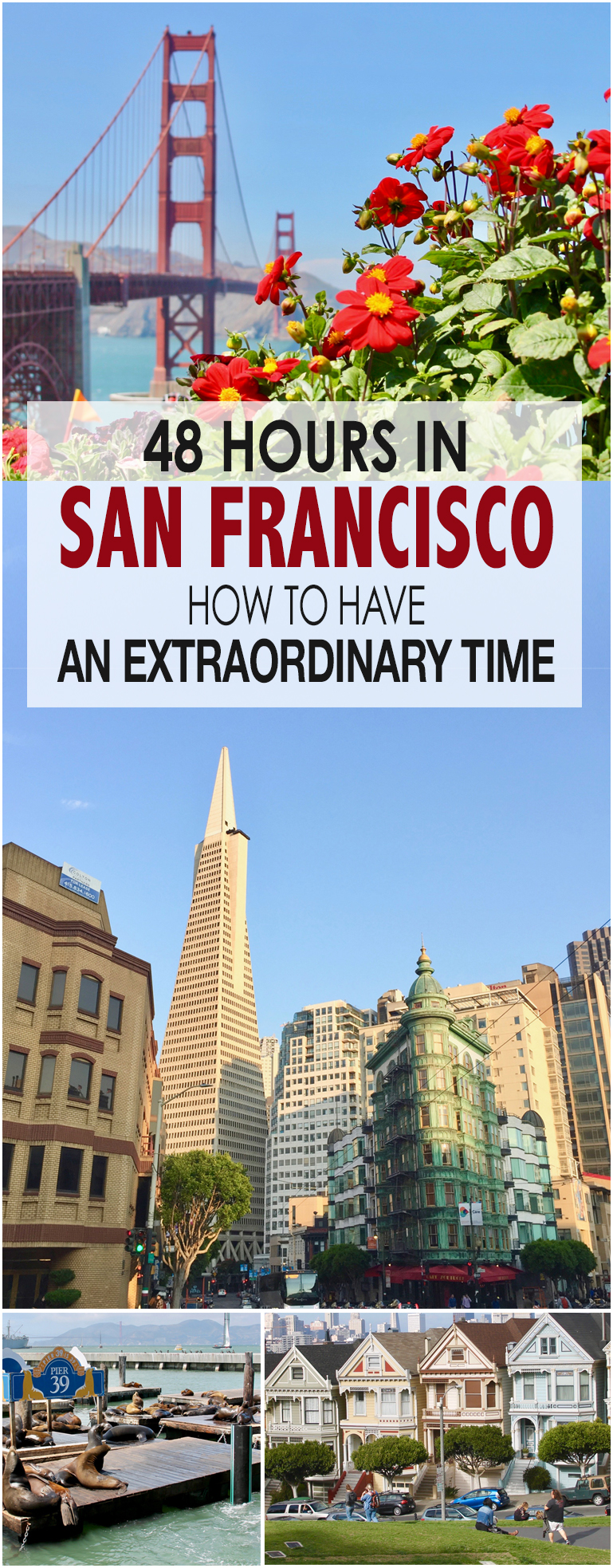 48 hours in San Francisco tips for an extraordinary trip